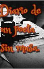 DIARIO DE UN POETA SIN MUSA by carlostrujilloperez