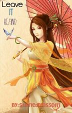 Leave it Behind°||°Magi fanfic°||° by StainedBlossom