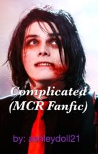 Complicated (MCR fanfic) by ashleydoll21