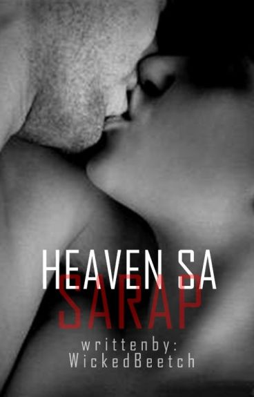 Heaven Sa Sarap (Forever Will Exist)
