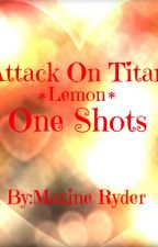 Attack On Titan: Lemon One-Shots by PhoenixOffTheFly