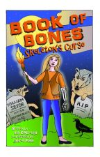 Book of Bones: Skeleton's Curse by AnnKimbrough