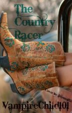 The Country Racer by VampireChild101