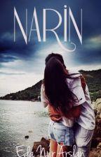 Narin(Dinçer Kardeşler -1-) by edanurarsln