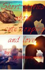 Short-stories about cute couples and love..♥ by EmoEmotionel
