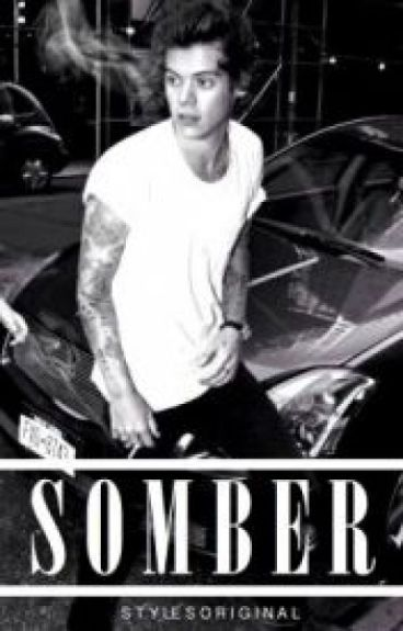 Somber - HU(Punk Harry Styles fanfiction)