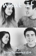 What If (A Zalfie Fanfiction) by SkyeSummers24