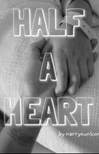 Half a Heart (Harry Styles One-Shot) by narryxunicorn