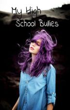 My High School Bullies (1D) by xxPorceilin_Dollxx
