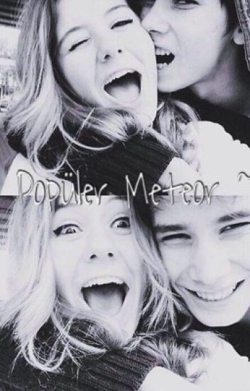 ~Popüler Meteor~