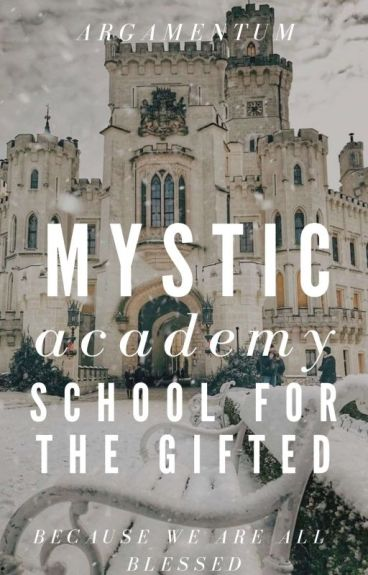 Mystic Academy: The School For The Gifted