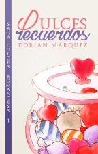 [BL] Dulces Recuerdos by DorianyuPanda