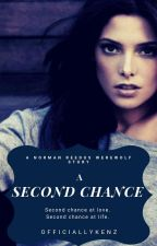 A Second Chance (A Norman Reedus Werewolf Story) ✔ by OfficiallyKenz