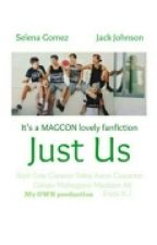 Just Us || Magcon by imcalibraska