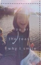 You are the reason why I smile || Dner FF by dreamergeschichten