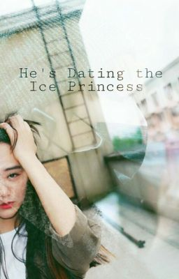 Shes dating the ice princess wattpad search