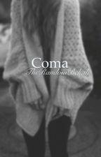 Coma by TheRandomBekah