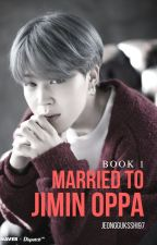 married to jimin oppa // pjm ff. by jeongguksshi97