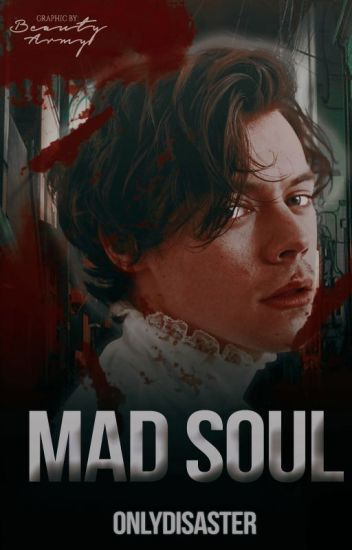 Mad Soul. [hes]