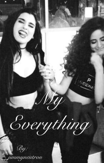 My Everything (Camren)