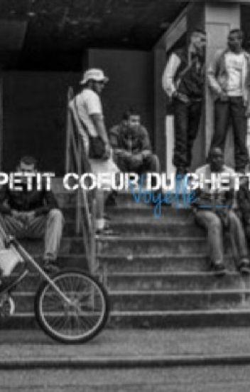 《 Petit cœur du ghetto 》