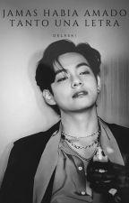Jamas he amado tanto una letra (Taehyung- V BTS)) Terminada EDITANDO☆ by sayakisaragi10
