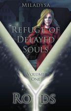 Refuge of Delayed Souls by Miladysa