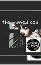The Missed Call (Sample Chapters) by PurnimaDubey