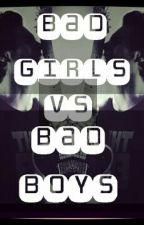 Bad Girls Vs Bad Boys by Mrs_RaeAnna_Hemmings