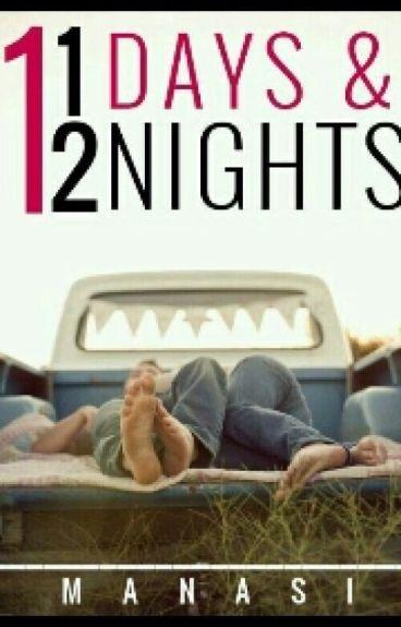 11 Days and 12 Nights