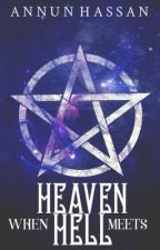 When Heaven meets Hell by AHBaig