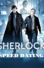 Sherlock Speed Dating by sociallyawkward247