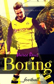 Boring ❉ Marco Reus by _football_