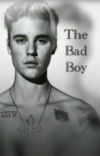THE BAD BOY (JB fanfic) by MaryssaAngel325