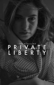 Private Liberty [✔️] by too-sarcastic