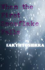 When the First Snowflake Falls [Alex Gaskarth|All Time Low] (one shot/imagine) by earthtosierra