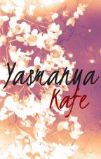 YASMANYA KAFE  by yas_mi_na