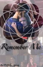 Remember Me by TNSJiley_Infinity