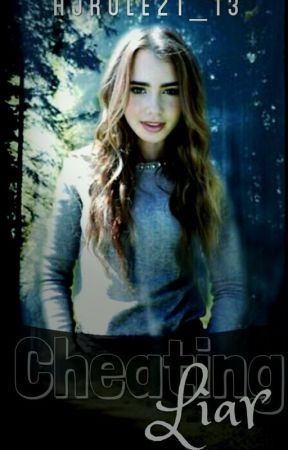Cheating Liar A Mortal Instruments Fanfiction by AJRULEZ1_13