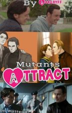 Mutants Attract by Dorgryff