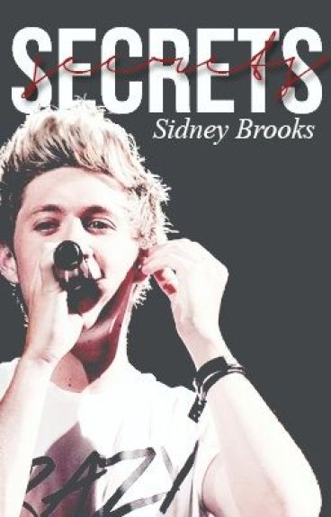 Secrets ( A Niall Horan Fan Fic)