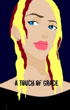 A Touch of Grace (A YJ fanfiction) by marmarpenn