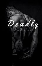 Deadly by Kallixeina