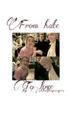From hate to love. |Dramione| by malfoyseyes