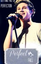 Perfect Fall *Niall Horan* by ClassyCece
