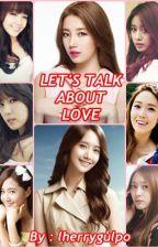 Let's Talk About Love by lherrygulpo