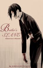 The Butler's Slave (sebastianxreader) by GrellSutcliif