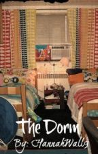 The dorm/ Wattys 2016 by HannahWall24