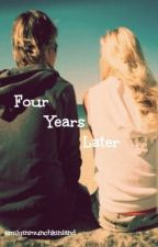 Four Years Later by emilyinmunchkinland