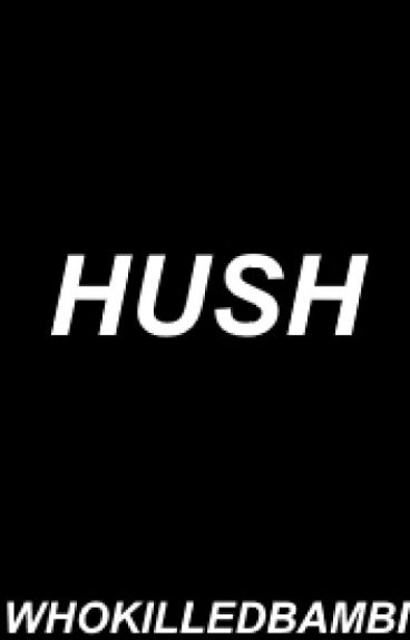 Hush (Peterick) [sequel to Mute]